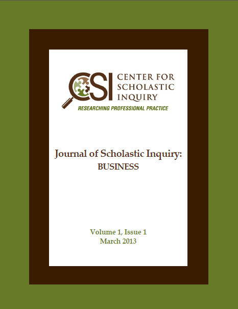 Center for Scholastic Inquiry Journal of Scholastic Inquiry:  Business